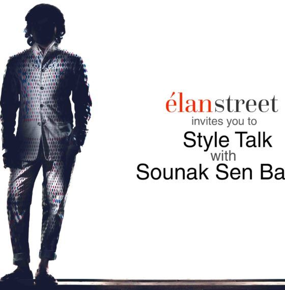 Save the Date: Style Talk with Sounak Sen Barat