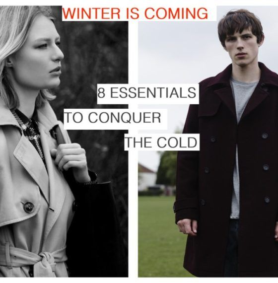 Winter is Coming: 8 Essentials to Conquer the Cold