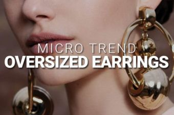 Micro Trend: Oversized Earrings