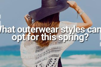 Ask A Stylist :  What outerwear styles can I opt for this spring?